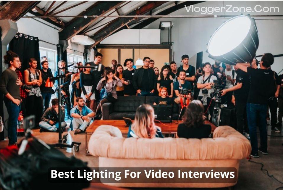 best lighting for video interviews