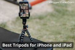Best Tripods for iPhone and iPad